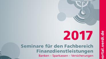Seminarangebote 2017 für den Fachbereich Finanzdienstleistungen
